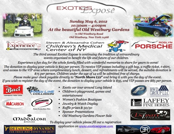 Please join us at The 3rd Annual Exotics Exposé at Old Westbury Gardens- Sunday May 6th, 2012